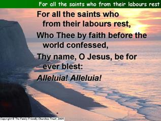 For all the saints, who from their labours rest