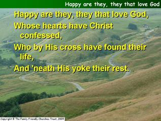 Happy are they, they that love God