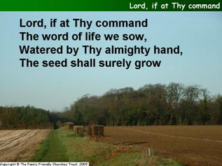 Lord, if at Thy command we sow