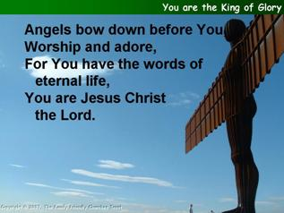 You are the King of glory