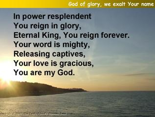 God of glory, we exalt Your Name
