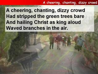 A cheering, chanting, dizzy crowd