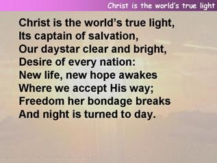 Christ is the world's true light