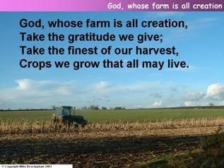 God, whose farm is all creation