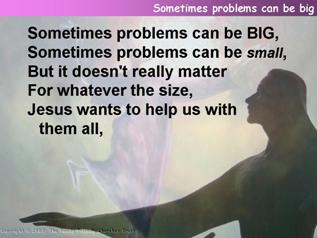 Sometimes problems can be big